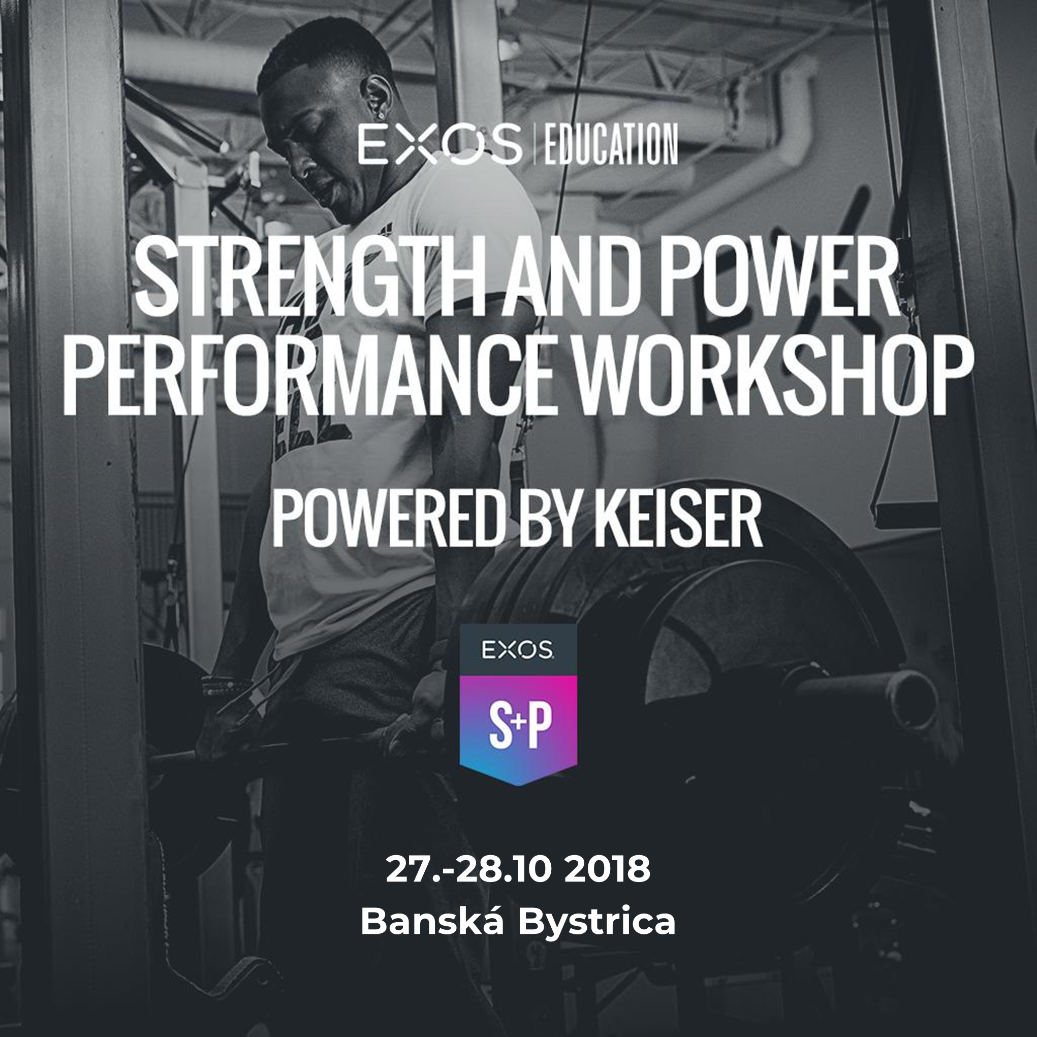 EXOS Strength and Power Performance Workshop, Slovensko!