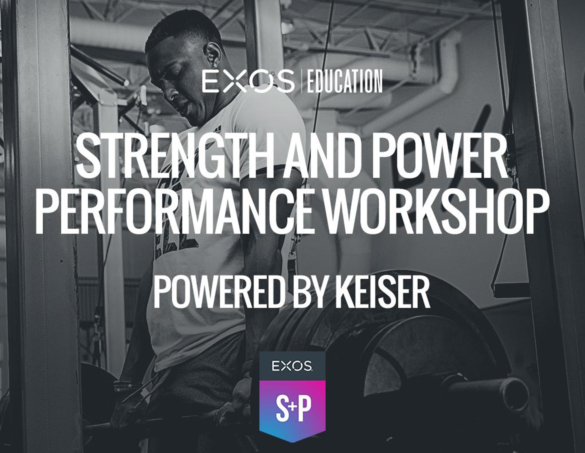 EXOS Strength and Power Performance Workshop